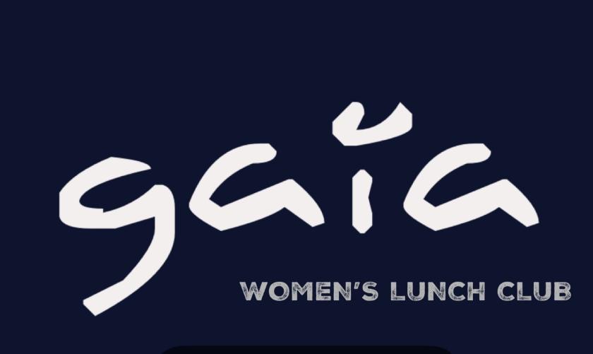 Gaia Women's Lunch Club