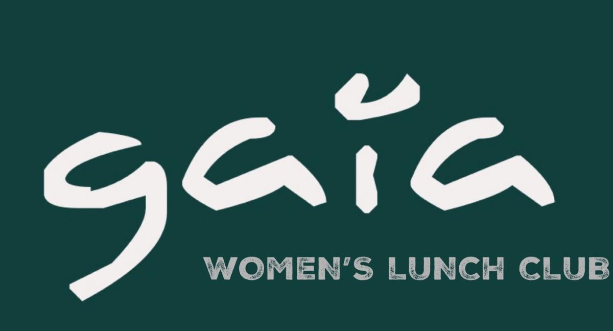 Gaia Women's LunchClub